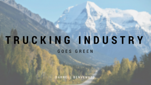 The Trucking Industry Goes Green?