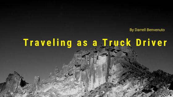 Traveling as a Truck Driver